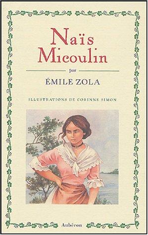 Naïs Micoulin par Emile Zola