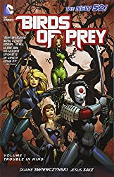 Birds Of Prey TP Vol 01 Trouble In Mind (Birds of Prey (DC Comics))