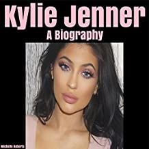 Kylie Jenner: A Biography