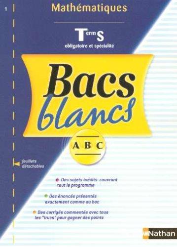 Bacs Blancs Tles S Mathématiques obligatoire et spécialité