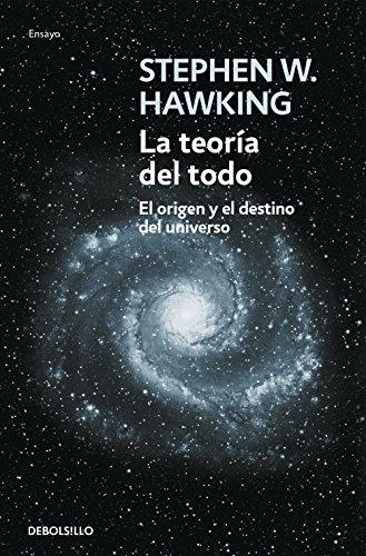 La teoría del todo: El origen y el destino del universo par STEPHEN HAWKING