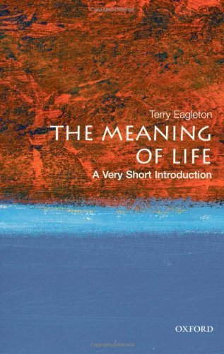 The Meaning of Life: A Very Short Introduction by Eagleton, Terry (2008) Paperback