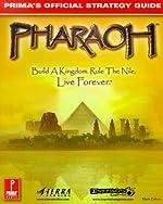 Pharaoh - Prima's Official Strategy Guide de M Cohen