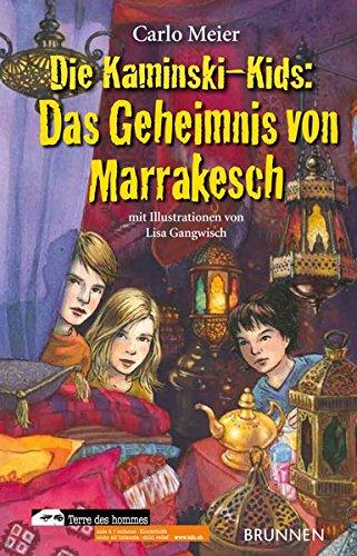 Preisvergleich Produktbild Die Kaminski-Kids: Das Geheimnis von Marrakesch: Band 12