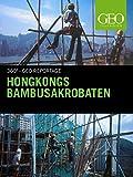 Hongkongs Bambusakrobaten