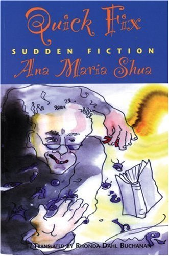 Quick Fix: Sudden Fiction (Secret Weavers Series) by Ana Maria Shua (2008-02-01)