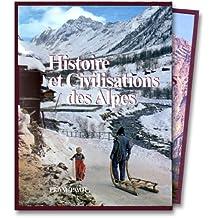 HISTOIRE ET CIVILISATION DES ALPES 2 VOLUMES