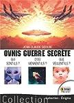 Ovnis guerre secr�te - Qui sont-ils ?...