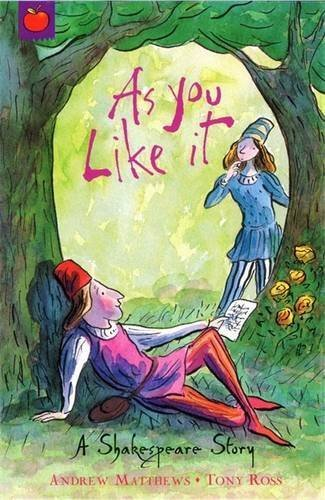 Portada del libro As You Like It: Shakespeare Stories for Children by Andrew Matthews (2007-03-01)