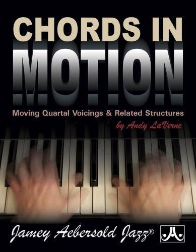 Chords in Motion: Moving Quartal Voicings & Related Structures