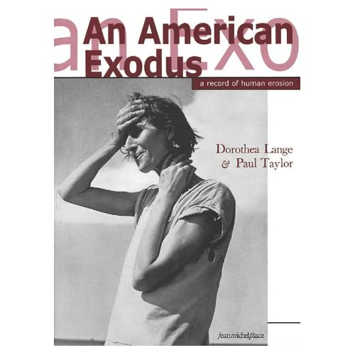 AN AMERICAN EXODUS. A record of human erosion