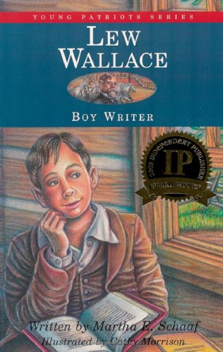 Lew Wallace Boy Writer Young Patriots Series