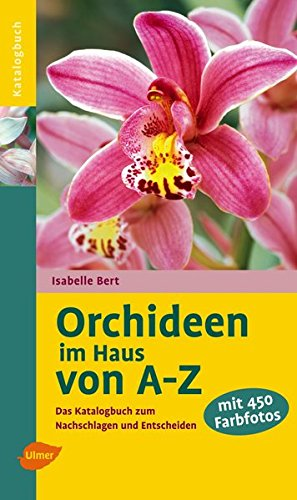 Orchideen Das Praxisbuch