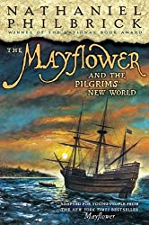 The Mayflower & the Pilgrims' New World by Nathaniel Philbrick (2008-09-04)