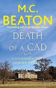Death of a Cad (Hamish Macbeth Book 2) by [Beaton, M.C.]