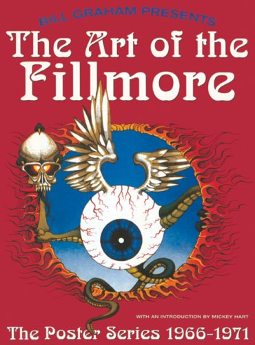 The Art of the Fillmore: The Poster Series 1966-1971 -