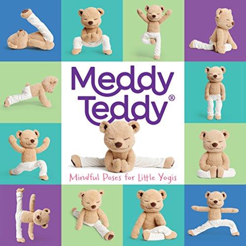 Meddy Teddy: Mindful Poses for Little Yogis (Teddys Bären)