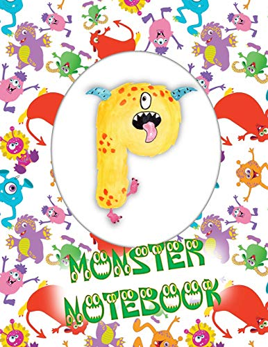 P Monster Notebook: Kids Monogrammed Journal and Doodle Book