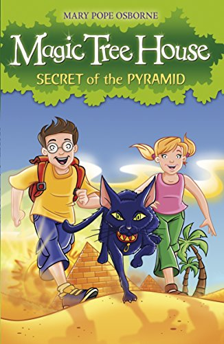 Magic Tree House 3: Secret of the Pyramid por Mary Pope Osborne