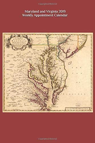 Delaware Rivers Map (Maryland and Virginia 2019 Weekly Appointment Calendar: 6 x 9 in., 53-page Appointment Book with Cover Image of 1718 John Senex Colonial Map of Mid-Atlantic Region)