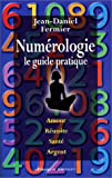 Numérologie : le guide pratique