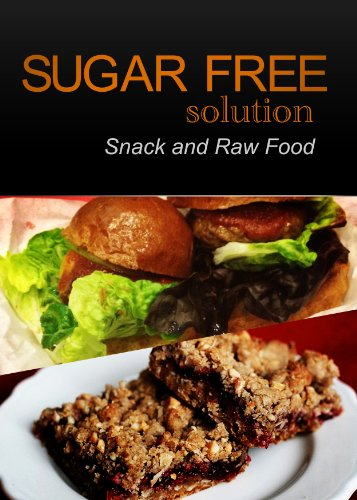 sugar-free-solution-snack-and-raw-food-recipes-2-book-pack-english-edition