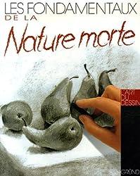 Les fondamentaux de la Nature morte