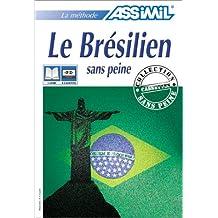 Le Brésilien sans peine (1 livre + coffret de 4 cassettes)