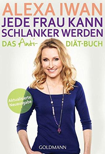 Image of Jede Frau kann schlanker werden: Das Anti-Diät-Buch - Aktualisierte Ausgabe