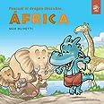 Pascual el Dragón descubre África (tapa blanda): Libro para conocer otras culturas y ayudar a los demás: primeras lecturas en