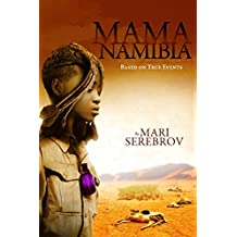 Mama Namibia: Based on True Events (English Edition)