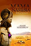 Front cover for the book Mama Namibia by Mari Serebrov