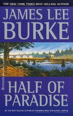 Half of Paradise (Roman) por James Lee Burke