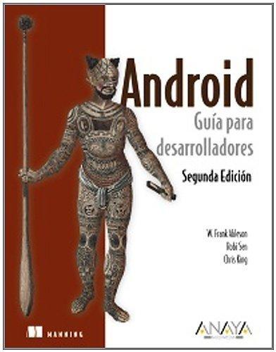Android / Android in Action: Gu¨ªa para desarrolladores / Developer's Guide (Spanish...