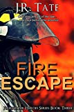 Fire Escape: Firefighter Heroes Series Book 3