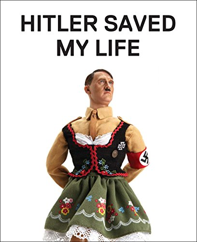 Reich Bug (Hitler Saved My Life: WARNING—This book makes jokes about the Third Reich, the Reign of Terror, World War I, cancer, Millard Fillmore, Chernobyl, and features ... of an unattractive man. (English Edition))