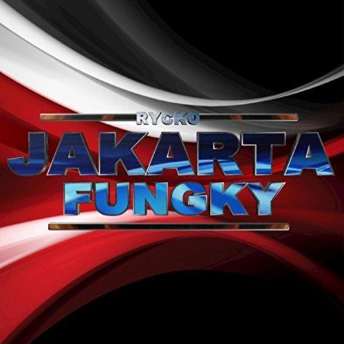 Jakarta Fungky (Original Mix) (Single Breakbeat Music For DJs)