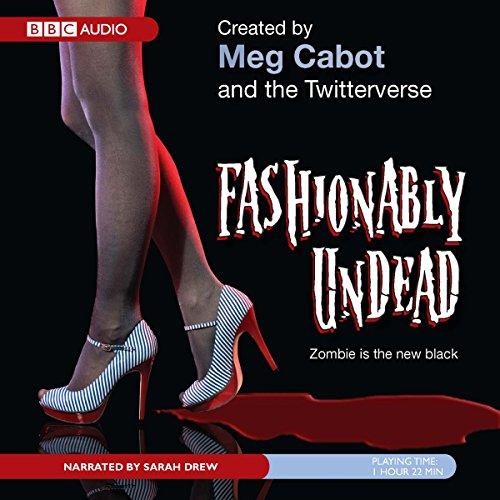 Fashionably Undead  Audiolibri