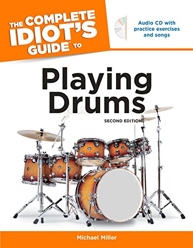 The Complete Idiot's Guide to Playing Drums, 2nd Edition (Alpha Digital Flash)