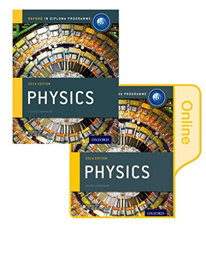 IB Physics Print and Online Course Book Pack: Oxford IB Diploma Programme