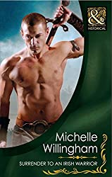 Surrender to an Irish Warrior (Mills & Boon Historical) (The MacEgan Brothers, Book 6): 5