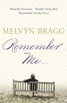 Remember Me... by [Bragg, Melvyn]