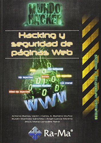 Hacking y seguridad de páginas Web por Antonio Ángel Ramos Varón