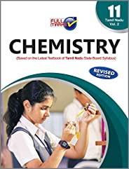 Chemistry (Based on The Latest Textbook of Tamil Nadu State Board Syllabus) Vol. II Class 11