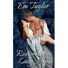 Restoring Lady Anna (The Eversley Siblings Series Book 2)