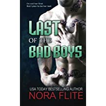 Last of the Bad Boys by Nora Flite (2014-12-25)