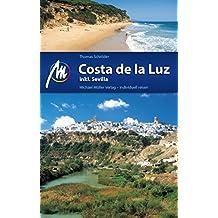 Costa de la Luz Reiseführer Michael Müller Verlag: Individuell reisen mit vielen praktischen Tipps (MM-Reiseführer)