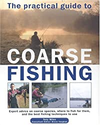 THE PRACTICAL GUIDE TO COARSE FISHING