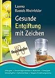 Gesunde Entgiftung  mit Zeichen (Amazon.de)