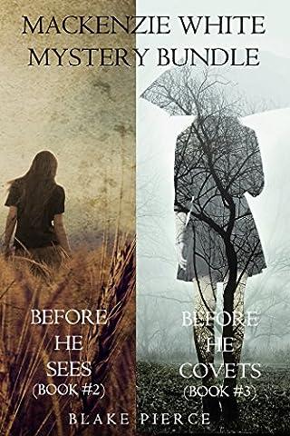 Mackenzie White Mystery Bundle: Before he Sees (#2) and Before he Covets (#3) (A Mackenzie White